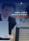 When a client's capacity is in doubt